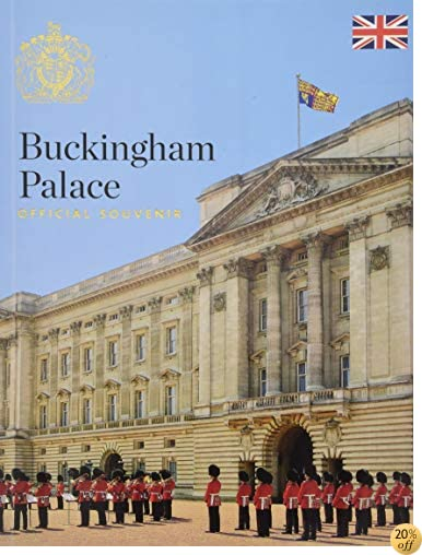 Buckingham Palace: Official Souvenir