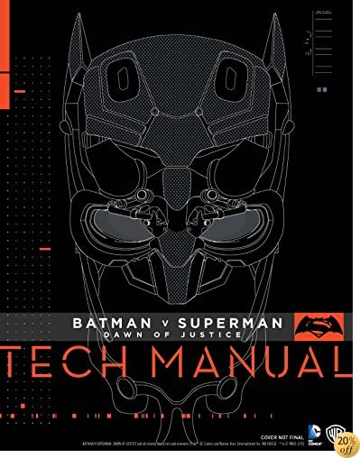 TBatman V Superman: Dawn Of Justice: Tech Manual