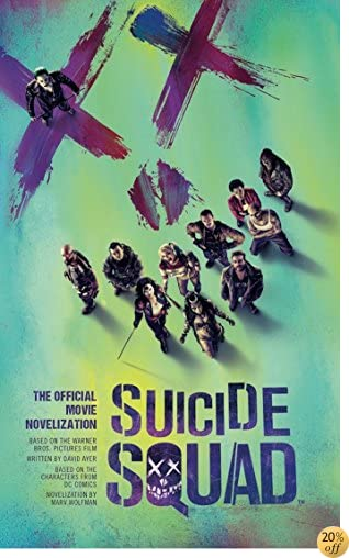 TSuicide Squad: The Official Movie Novelization