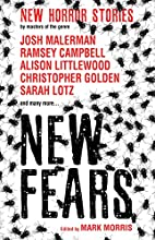 New Fears: New Horror Stories by Masters of…