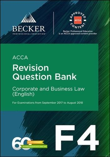 acca-approved-f4-corporate-business-law-eng-september-2017-to-august-2018-exams-revision-question-bank