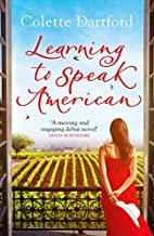 Learning to Speak American: A Life-Affirming…