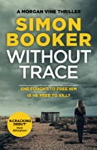 Without Trace: An edge of your seat…