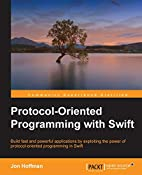 Protocol Oriented Programming with Swift by…