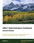 Jira 7 Administration Cookbook - Second…