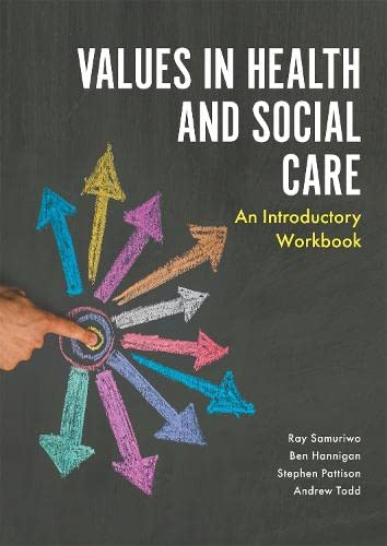 values-in-health-and-social-care-an-introductory-workbook