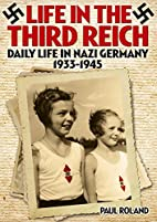 Life in the Third Reich: Daily LIfe in Nazi…
