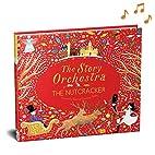 The Story Orchestra: The Nutcracker: Press…
