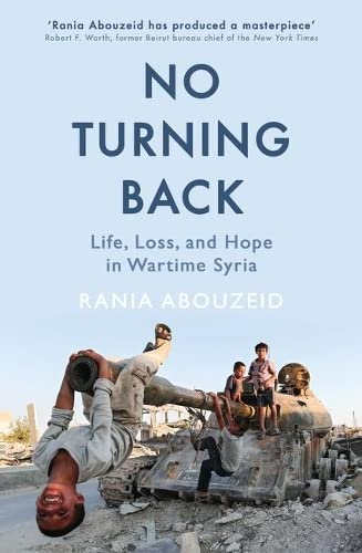 no-turning-back-life-loss-and-hope-in-wartime-syria
