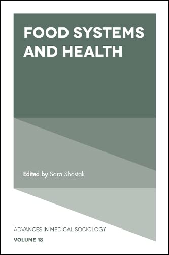 food-systems-and-health-advances-in-medical-sociology