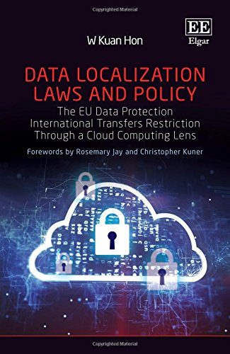 data-localization-laws-and-policy-the-eu-data-protection-international-transfers-restriction-through-a-cloud-computing-lens