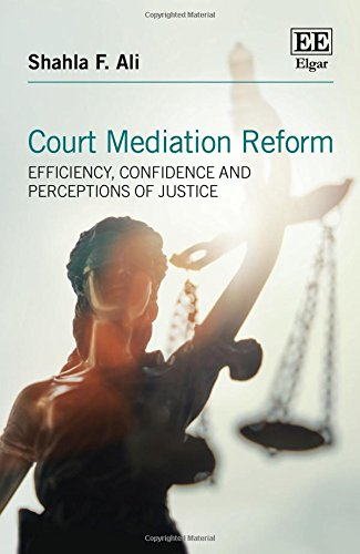 court-mediation-reform-efficiency-confidence-and-perceptions-of-justice