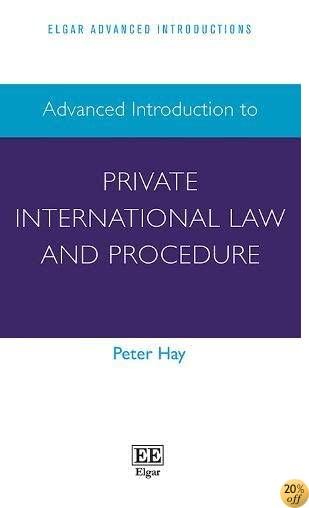 Advanced Introduction to Private International Law and Procedure (Elgar Advanced Introductions)
