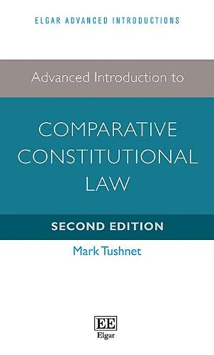 advanced-introduction-to-comparative-constitutional-law-second-edition-elgar-advanced-introductions-series