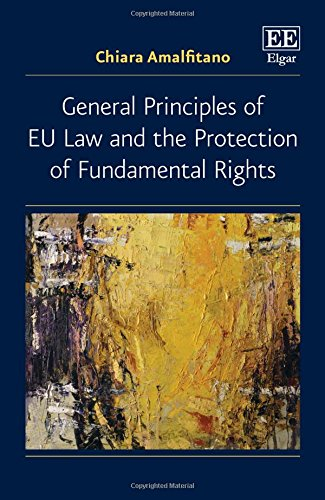 general-principles-of-eu-law-and-the-protection-of-fundamental-rights