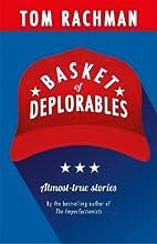 Basket of Deplorables by Tom Rachman