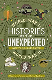 Histories of the Unexpected: World War II by…