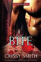 Bite (Bloodlines) (Volume 1) by Crissy Smith