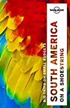 Lonely Planet South America on a shoestring…