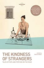 The Kindness of Strangers (Lonely Planet…