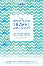 The Lonely Planet Travel Anthology by Lonely…