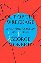 Out of the Wreckage: A New Politics for an…