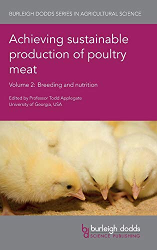 achieving-sustainable-production-of-poultry-meat-volume-2-breeding-and-nutrition-burleigh-dodds-series-in-agricultural-science