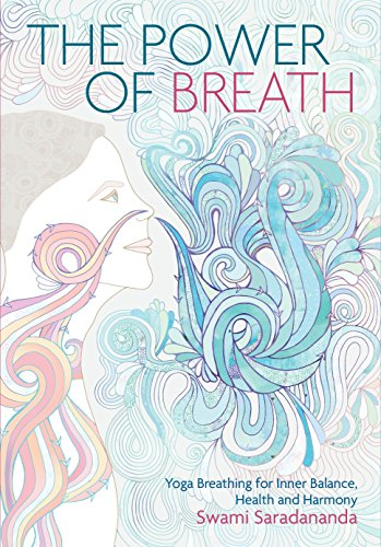 the-power-of-breath-the-art-of-breathing-well-for-harmony-happiness-and-health