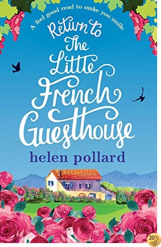 TReturn to the Little French Guesthouse (La Cour des Roses) (Volume 2)