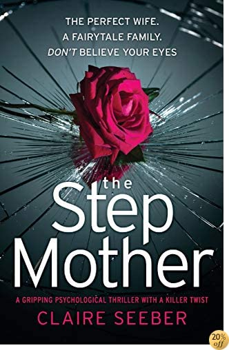 TThe Stepmother: A gripping psychological thriller with a killer twist