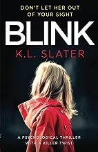 Blink by K. L. Slater