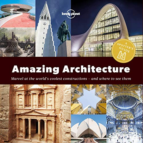 a-spotters-guide-to-amazing-architecture-lonely-planet