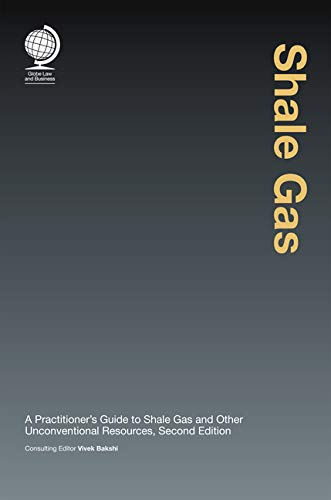 shale-gas-a-practitioners-guide-to-shale-gas-and-unconventional-resources
