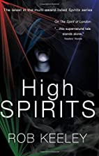 High Spirits by Rob Keeley