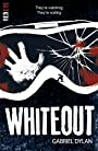 Whiteout (Red Eye) - Gabriel Dylan