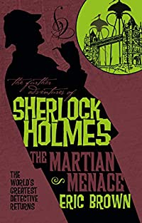 The Further Adventures of Sherlock Holmes The Martian Menace cover