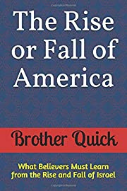 The Rise or Fall of America: What Believers…