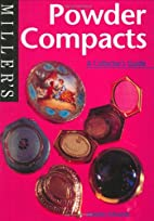 Miller's Collector's Guide: Powder Compacts…