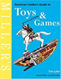 Luke, Tim: Miller's American Insider's Guide to Toys & Games