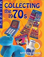 Miller's Collector's Guide: The 1970s by…