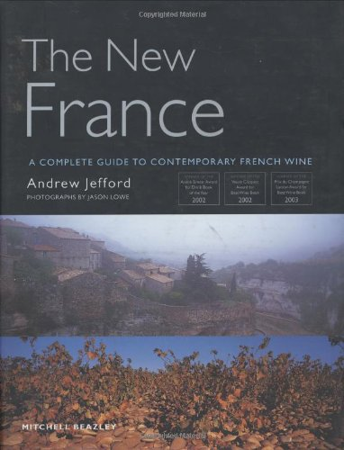 the-new-france-a-complete-guide-to-contemporary-french-wine