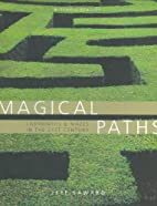 Magical Paths: Labyrinths & Mazes in the…
