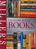 Porter, Catherine: Miller&#39;s Collecting Modern Books