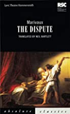 La Dispute (Absolute Classics) by Pierre…
