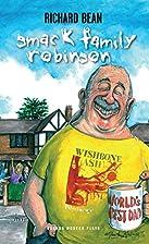 Smack Family Robinson (Oberon Modern Plays)…