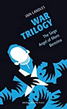 War Trilogy: The Siege Angel of Mons…