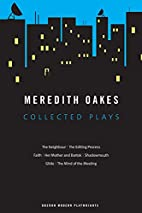 Meredith Oakes Collected Plays (Oberon…