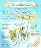 Illustrated Fairy Gazette: Bon Voyage!