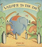 Alison Jay: Welcome to the Zoo
