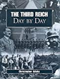 Ailsby, Christopher: The Third Reich Day by Day